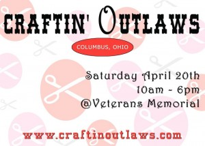 Craftin' Outlaws April 20 Poster